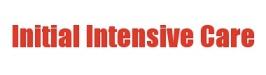 Initial Intensive Care